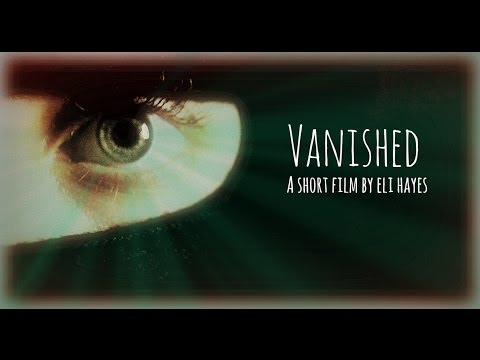 Vanished - 2014 Festival de Cannes - Court Métrage