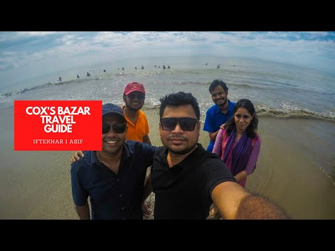 COX'S BAZAR SEA BEACH & MARINE DRIVE TRAVEL GUIDE