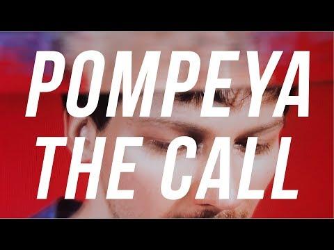 Смотреть клип Pompeya - The Call