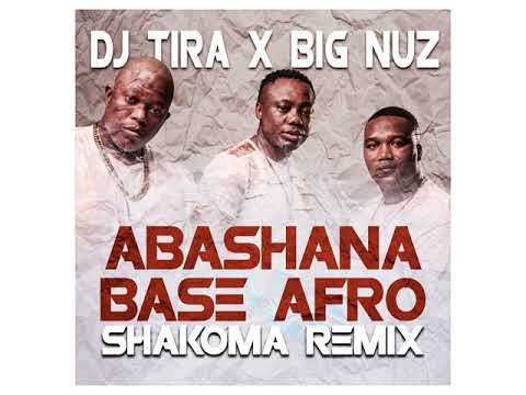 DJ Tira Ft. Big Nuz - Abashana Base Afro (Shakoma Remix)