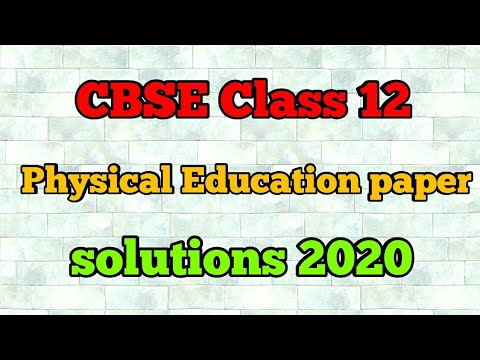 CBSE class 12 physical education paper solutions 2020 |physical education paper 2020 |