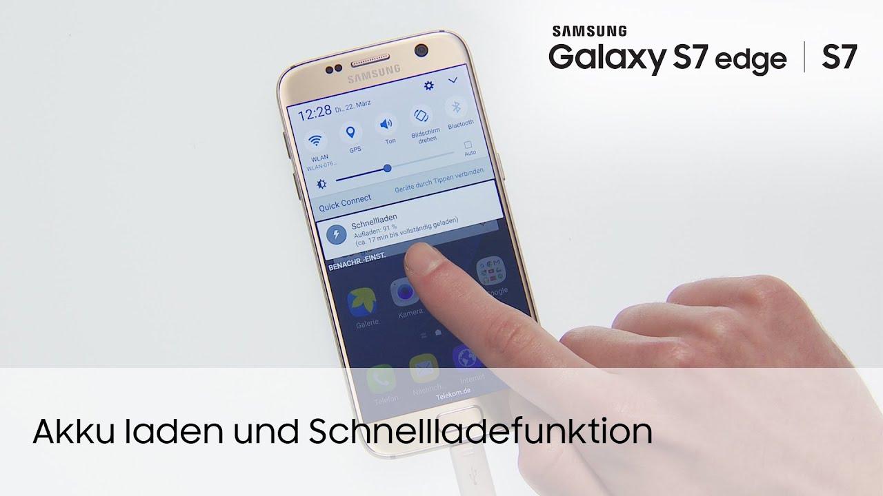 Samsung Galaxy S7 S7 Edge Akku Laden Und Schnellladefunktion Youtube