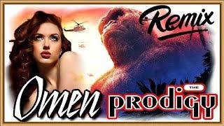 The Prodigy - Omen ★ Kong Skull Island Remix ★ Hot Remix Clips
