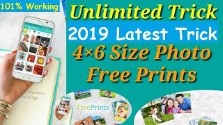 FreePrint App Unlimited Trick 2019 Get Unlimited Photos Print For Free 100% Working