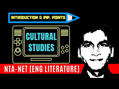 Introduction & Key Points Of Cultural Studies. (NTA-NET/JRF English Literature)