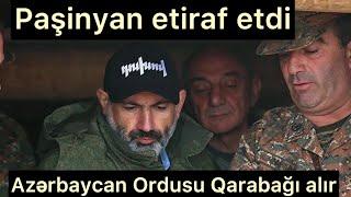 Paşinyan ermənilərə səsləndi:Azərbaycan Ordusu qarşısında aciz vəziyyətə düşmüşük