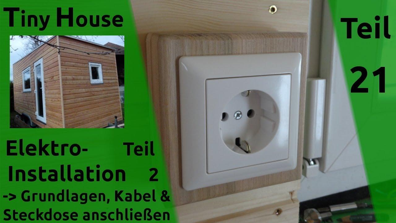 tiny house selber bauen strom elektroinstallation grundlagen details teil 21 youtube. Black Bedroom Furniture Sets. Home Design Ideas