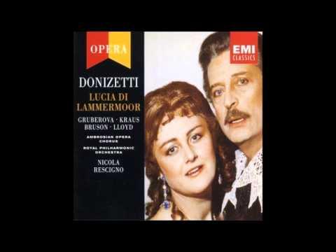 Gaetano Donizetti Lucia di Lammermoor, Edita Gruberova, Alfredo Kraus