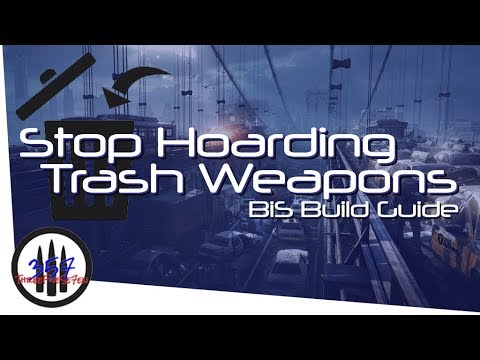 Stop Hoarding Trash Weapons - BiS Build Guide - The Division