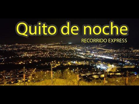 Quito de noche. Recorrido Express  de Quito Ecuador   Albert Oleaga. Ecuador