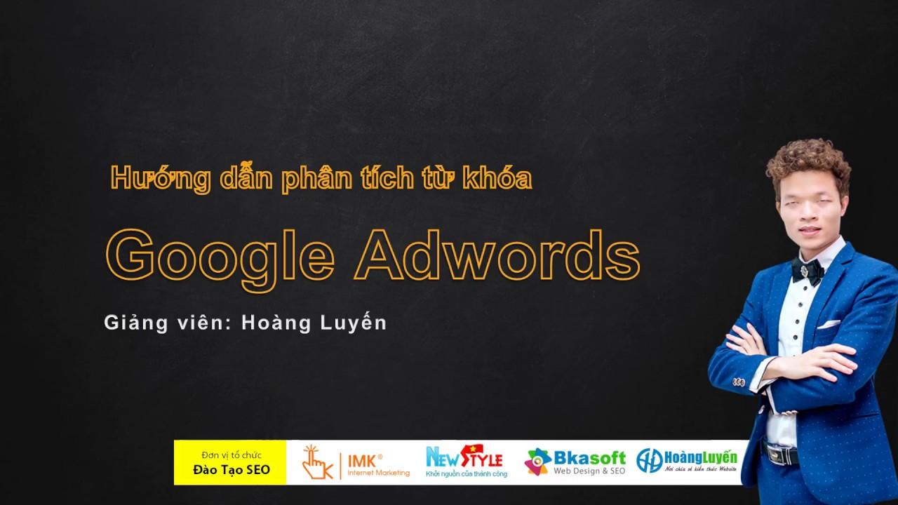 Hướng dẫn phân tích từ khóa SEO với Google Adwords – IMK Việt Nam