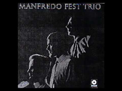 Manfredo Fest Trio  Reza    Estamos aí