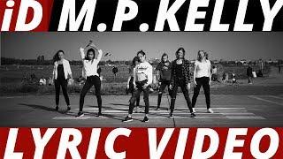 "LYRIC ""iD"" Michael Patrick Kelly ft. Gentleman / SONGTEXT + DANCE"