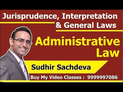 Administrative Law-CS exe Jurisprudence Interpretation and General Laws