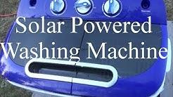 Off Grid Laundry ~ Solar Powered Washing Machine