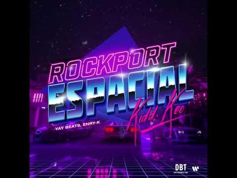Kidd Keo - Rockport Espacial - Kikiki
