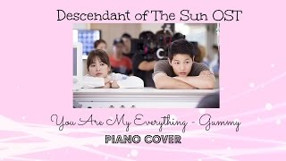 You Are My Everything - Gummy (Piano Cover)