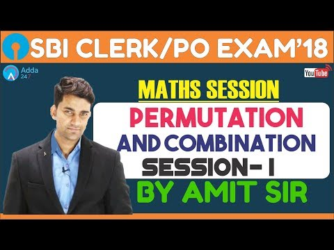 SBI PO/CLERK | Permutation & Combination  Session -1 |Math | Amit sir