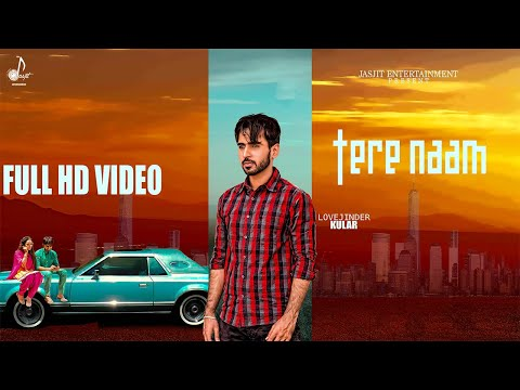 TERE NAAM  again Full   Lovejinder Kular  Latest Punjabi Song 2018  Jasjit Entertainment
