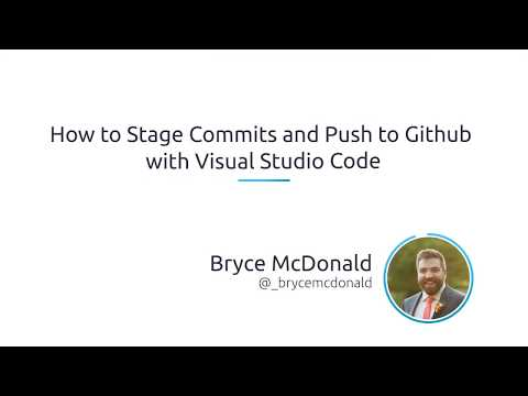 How To Stage Commits And Push To Github With Visual Studio Code
