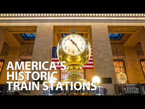 America's Historic Train Stations - Classic Collection