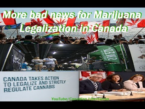 More bad news for Marijuana Legalization in Canada