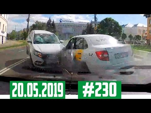 Подборка Аварий и ДТП с видеорегистратора №230 за 20.05.2019 [Accidents in may]