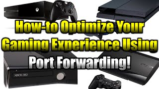 optimize your gaming experience using port forwarding xbox one xbox 360 ps3 ps4