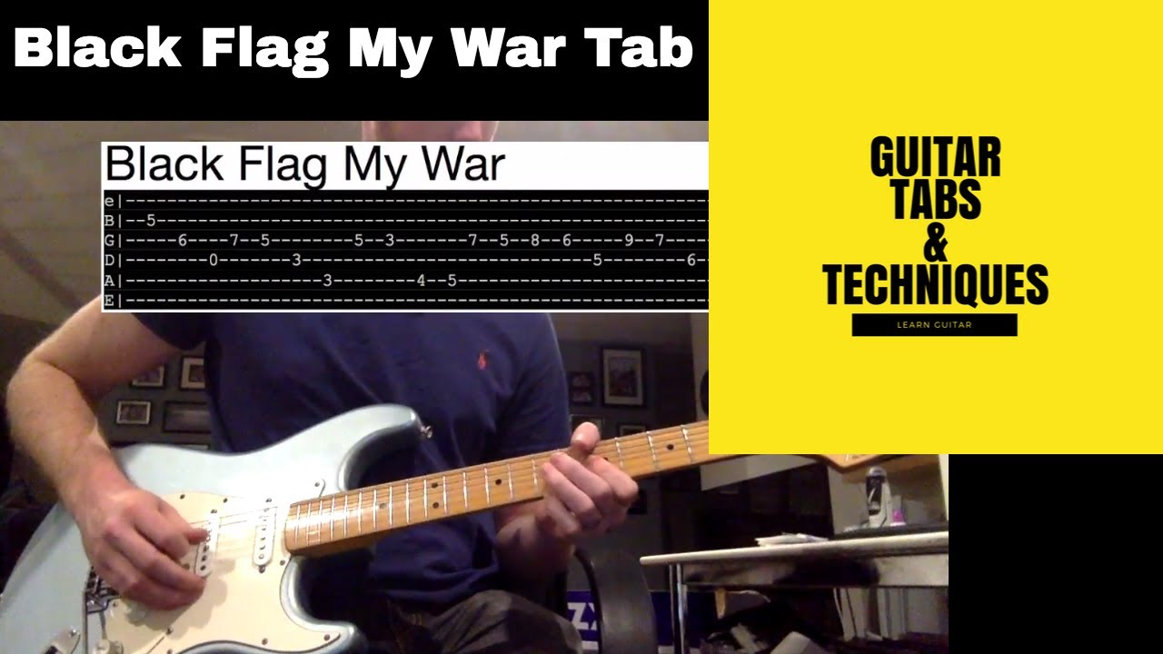 Black Flag My War Guitar Lesson Tutorial With Tabs My War Youtube