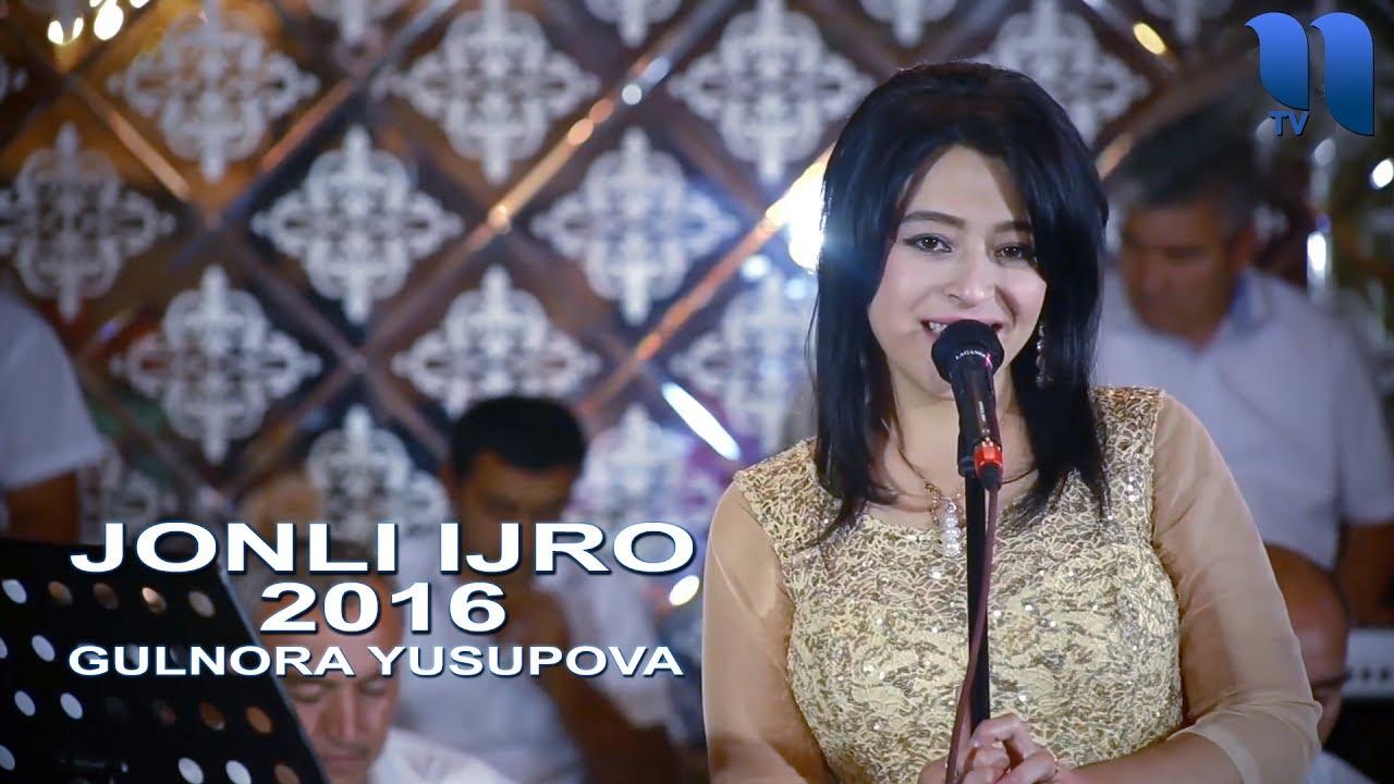 Gulnora Yusupova - Jonli ijro | Гулнора Юсупова - Жонли ижро 2016