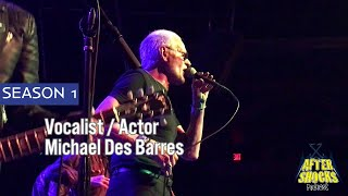 The Mistakes – Live – The Aftershocks Interview With Michael Des Barres