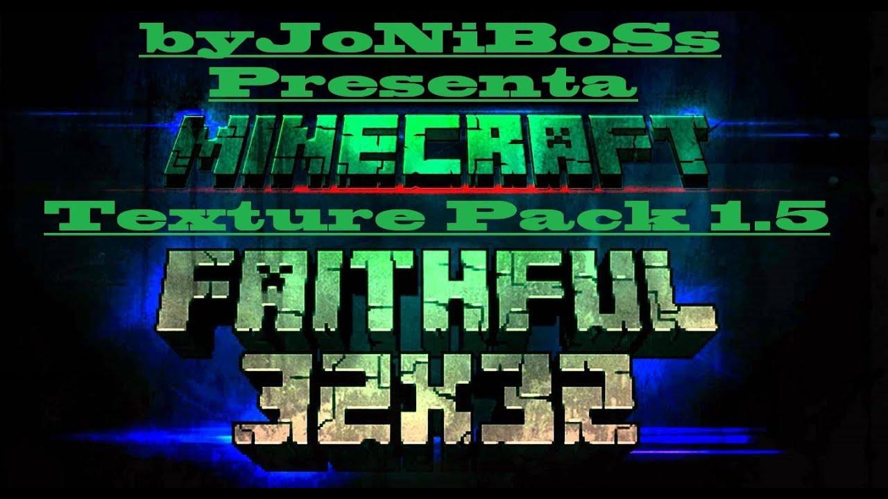 Enseñando Pack de Texturas para Minecraft 1.5 l Faithful ...