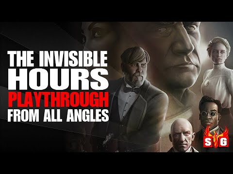 The Invisible hours  - The Complete Cinematic Playthrough in 60fps from all angles