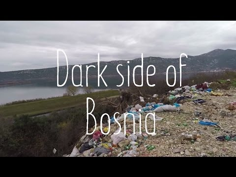 Bosnia has a dark near history