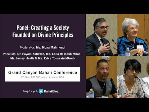 "Panel: ""Creating a Society Founded on Divine Principles"""