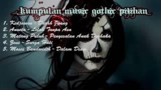 Kumpulan Music Gothic Terbaru 2017