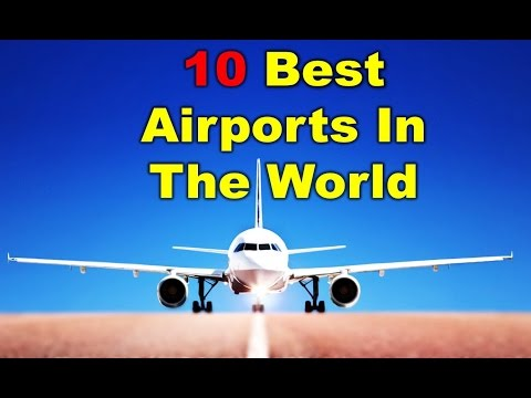 10 Best Airports In The World Travelers tourists Voting