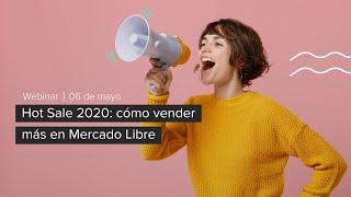 Hot Sale 2020: cómo vender más en Mercado Libre.