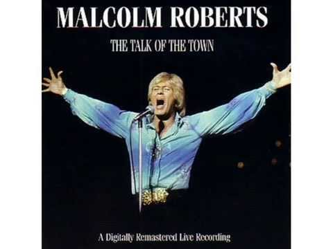 MALCOLM ROBERTS TALK  OF THE TOWN LIVE