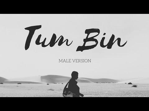 Tum Bin Male Version || Tum Bin (2001) ||