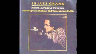 Michel Legrand Le Jazz Grand Iberia Nova Track 4