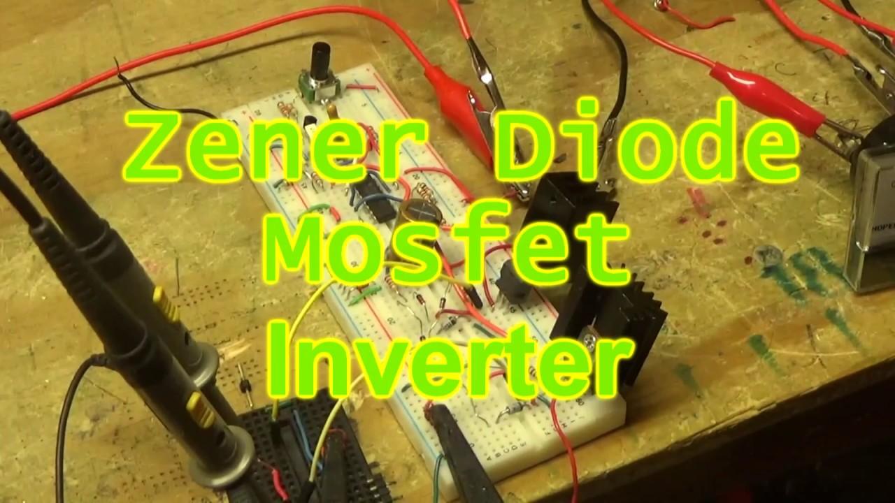 Zener Diode Mosfet Inverter Circuit Youtube Zenerdiodecircuits Circuits
