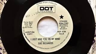 I Just Had You On My Mind , Sue Richards , 1973