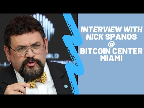 Interview With Nick Spanos At Bitcoin Center Miami - George Levy