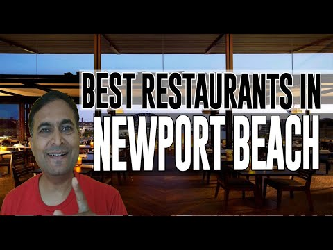 Best Restaurants And Places To Eat In Newport Beach, California CA