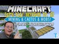 Mining & Cactus & SkyBlock! Oh my!!   IP: Play.BreakdownCraft.com - Minecraft SkyBlock Server