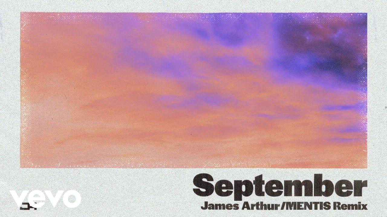 James Arthur - September (MENTIS Remix)