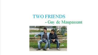 TWO FRIENDS TNPSC SHORT STORY TNPSC CSSE IV ENGLISH PREPARATION