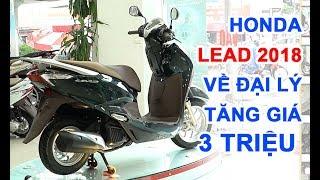 Honda Lead 2018 bắt đầu được bán ra tại một số đại lý Honda khu vực...