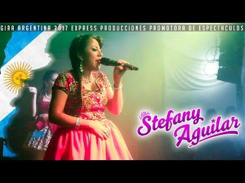 STEFANY AGUILAR 2017 En vivo - Neuquen Argentina -  Artista Exclusivo Express Producciones✓